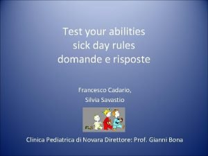 Test your abilities sick day rules domande e