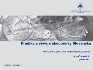 Predikcia vvoja ekonomiky Slovenska Konferencia SAF Finann riadenie