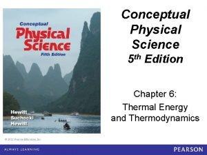 Conceptual Physical Science 5 e Chapter 6 Conceptual