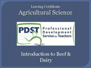 Leaving Certificate Agricultural Science Introduction to Beef Dairy