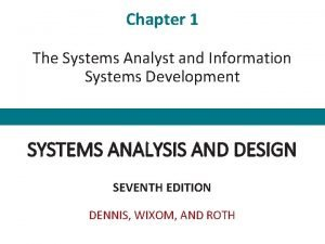 Chapter 1 The Systems Analyst and Information Systems