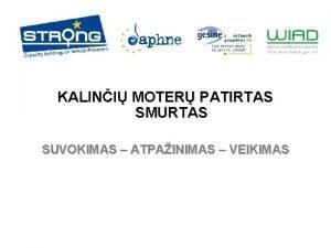 KALINI MOTER PATIRTAS SMURTAS SUVOKIMAS ATPAINIMAS VEIKIMAS 1