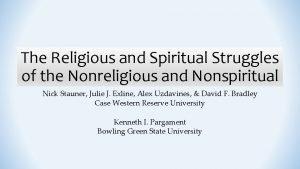 The Religious and Spiritual Struggles of the Nonreligious