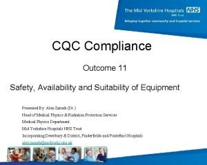 CQC Compliance Outcome 11 Safety Availability and Suitability