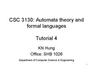 CSC 3130 Automata theory and formal languages Tutorial
