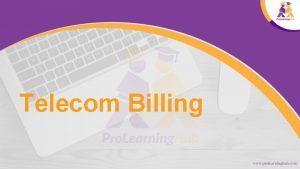 Telecom Billing Topics To Be Covered Telecom Service