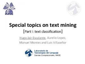 Special topics on text mining Part I text