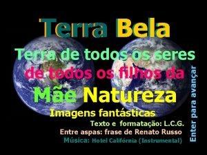 Terra Bela Me Natureza Imagens fantsticas Texto e