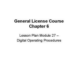 General License Course Chapter 6 Lesson Plan Module