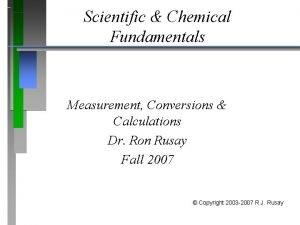 Scientific Chemical Fundamentals Measurement Conversions Calculations Dr Ron