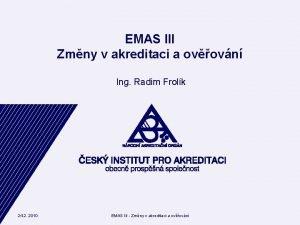 EMAS III Zmny v akreditaci a ovovn Ing