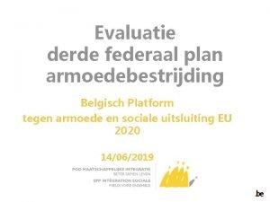 Evaluatie derde federaal plan armoedebestrijding Belgisch Platform tegen