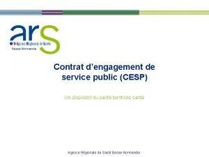 BasseNormandie Contrat dengagement de service public CESP Un
