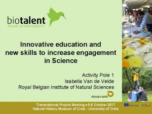 Innovative education and new skills to increase engagement