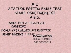 M ATATRK ETM FAKLTES SINIF RETMENL A B