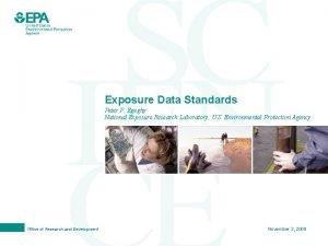 Exposure Data Standards Peter P Egeghy National Exposure