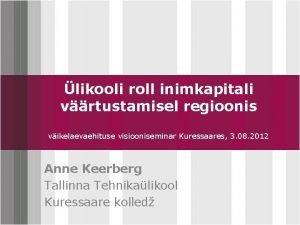 likooli roll inimkapitali vrtustamisel regioonis Click to edit