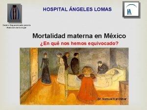 HOSPITAL NGELES LOMAS Centro Especializado para la Atencin