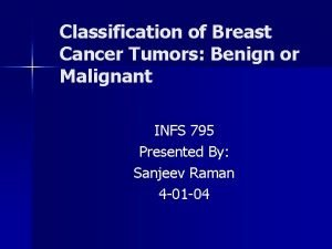 Classification of Breast Cancer Tumors Benign or Malignant