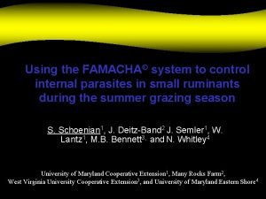 Using the FAMACHA system to control internal parasites