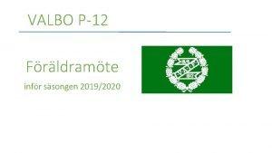 VALBO P12 Frldramte infr ssongen 20192020 Agenda 1