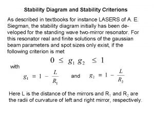 Stability Diagram and Stability Criterions As described in