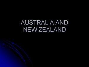 AUSTRALIA AND NEW ZEALAND AUSTRALIA l l l