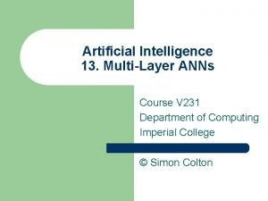 Artificial Intelligence 13 MultiLayer ANNs Course V 231