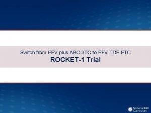 Switch from EFV plus ABC3 TC to EFVTDFFTC