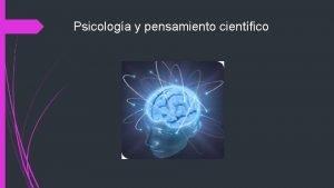 Psicologa y pensamiento cientfico Qu es la Psicologa