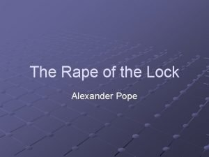 The Rape of the Lock Alexander Pope Pope