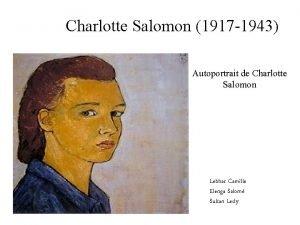 Charlotte Salomon 1917 1943 Autoportrait de Charlotte Salomon