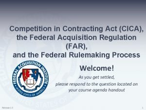 Competition in Contracting Act CICA the Federal Acquisition