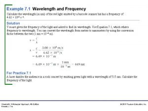 Example 7 1 Wavelength and Frequency Calculate the