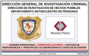 DIRECCIN GENERAL DE INVESTIGACIN CRIMINAL DIRECCIN DE INVESTIGACIN