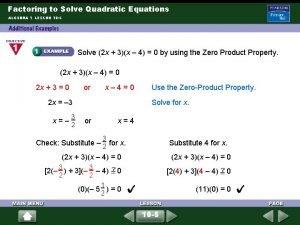 Factoring to Solve Quadratic Equations ALGEBRA 1 LESSON