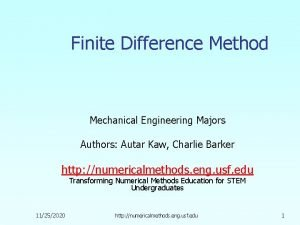 Finite Difference Method Mechanical Engineering Majors Authors Autar
