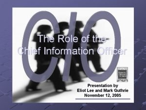 The Role of the Chief Information Officer Presentation