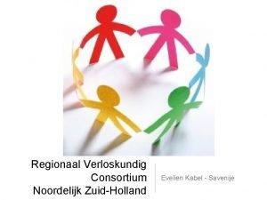 Regionaal Verloskundig Consortium Noordelijk ZuidHolland Evelien Kabel Savenije