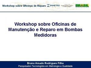 Workshop sobre Oficinas de Reparo Workshop sobre Oficinas