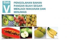 KKS buah segar v adalah bahan pangan yang