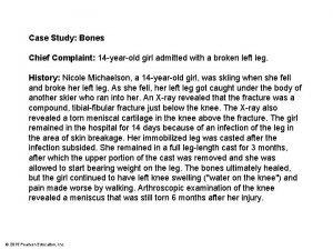 Case Study Bones Chief Complaint 14 yearold girl
