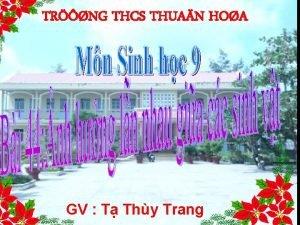 TRNG THCS THUAN HOA GV T Thy Trang