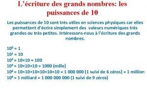 Lcriture des grands nombres les puissances de 10