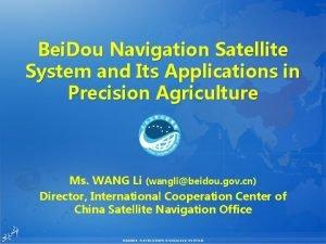 China Satellite Navigation Office Bei Dou Navigation Satellite