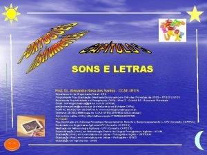 SONS E LETRAS Prof Dr Alexandre Rosa dos