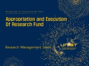 Appropriation and Execution Of Research Fund Research Management