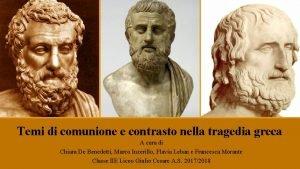 Temi di comunione e contrasto nella tragedia greca