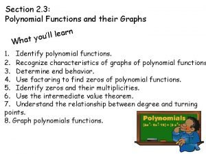 Section 2 3 Polynomial Functions and their Graphs
