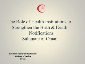The Role of Health Institutions to Strengthen the